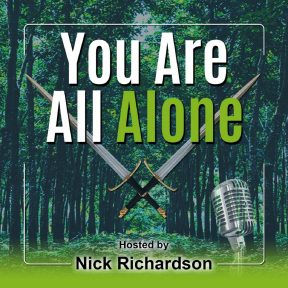 """You Are All Alone"" Podcast"